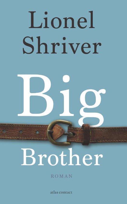 Big brother - Lionel Shriver | Fthsonline.com
