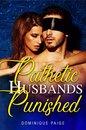 Pathetic Husbands Punished
