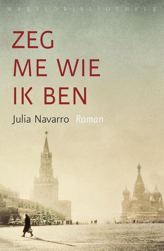 Boek cover Zeg me wie ik ben van Julia Navarro (Onbekend)