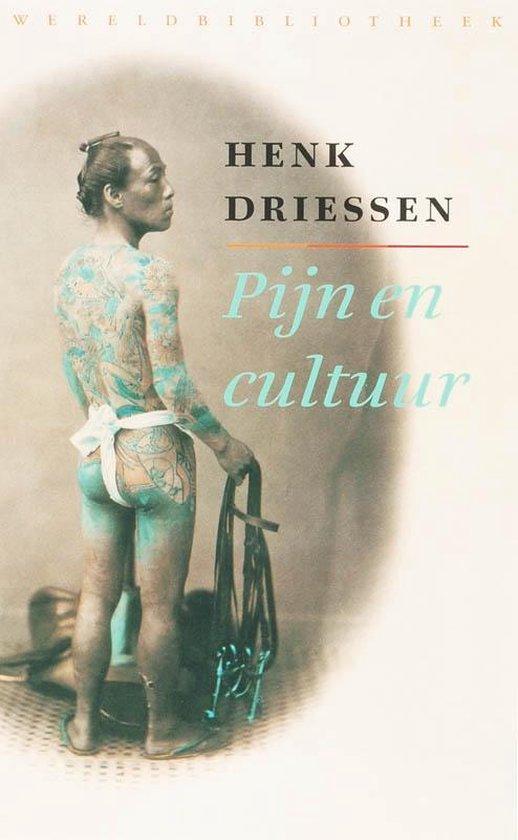 Pijn en cultuur - Henk Driessen |