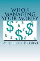Who's Managing Your Money