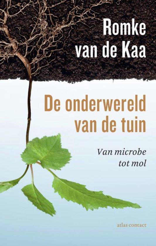 De onderwereld van de tuin - Romke van de Kaa | Fthsonline.com