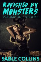 Ravished By Monsters: Volume One (8 Books)