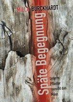 Boek cover Späte Begegnung van Milla Burckhardt