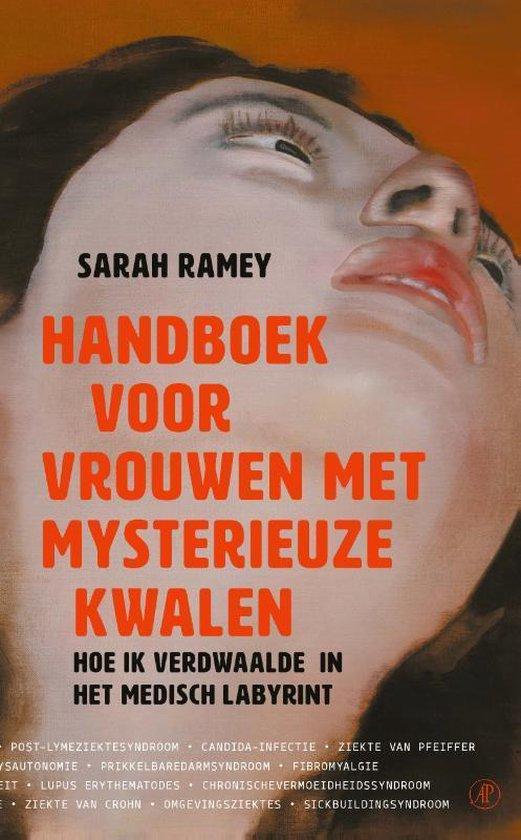 Het handboek voor vrouwen met mysterieuze kwalen - Sarah Ramey |