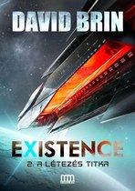 Existence 2: A létezés titka