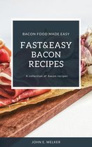 Fast And Easy Bacon Recipes