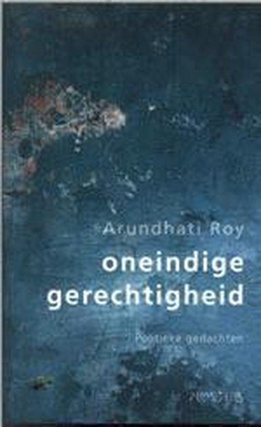 Oneindige gerechtigheid - Arundhati Roy pdf epub